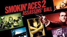 Smokin Aces 2 - Assassin's Ball
