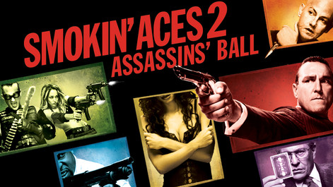 Smokin Aces 2 - Assassin's Ball
