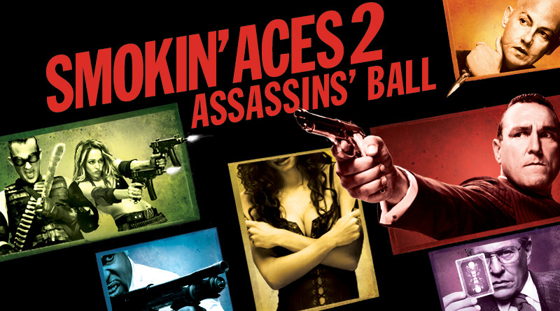 Smokin Aces 2: Assassin's Ball