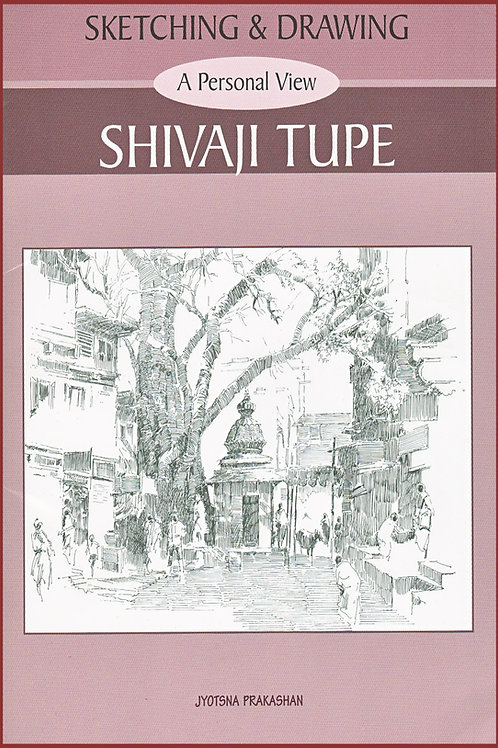 Sketching & Drawing by Shivaji Tupe
