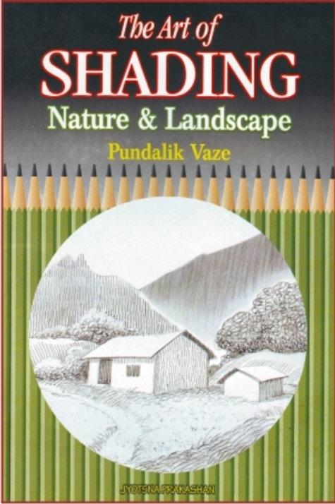 Art Of Shading Nature & Landscape Book by Pundalik Vaze