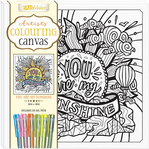 Art Maker Artists' Colouring Canvas: You Are My Sunshine with Gel Pens