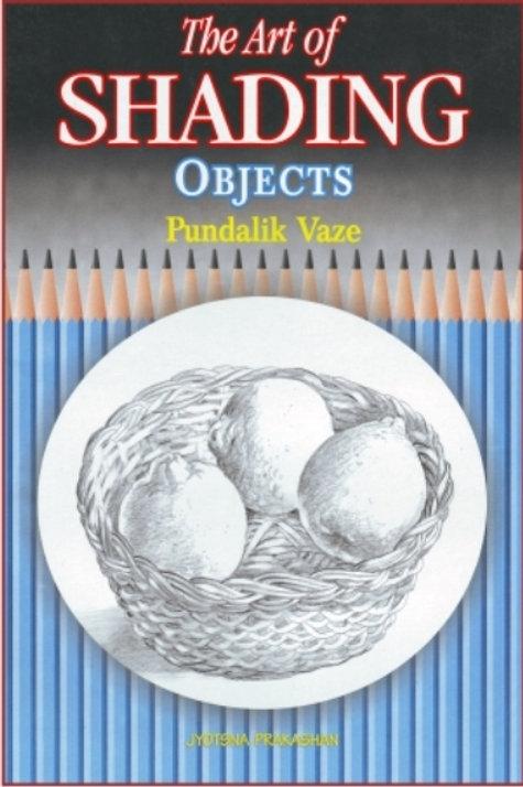 Art Of Shading Objects Book by Pundalik Vaze