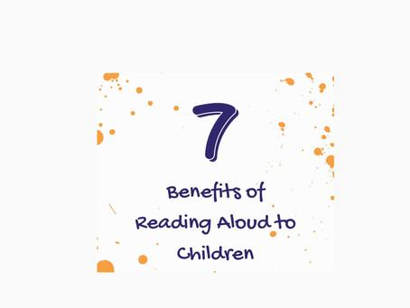 7 Benefits of Reading Aloud to Children