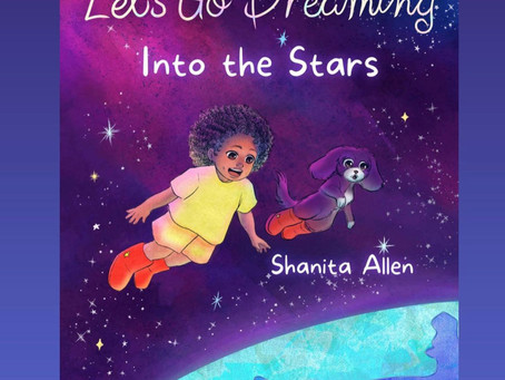 """Book Review: """"Let's Go Dreaming into the Stars"""" by Shanita Allen"""