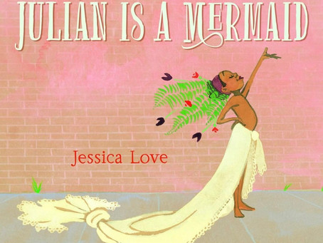 """Book Review: """"Julian is a Mermaid"""" by Jessica Love"""