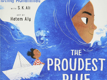 """Book Review:""""The Proudest Blue"""", by Ibtihaj Muhammad"""