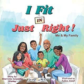 """Book Review: """"I Fit IN Just Right"""", by Sherricka Carpenter Stanley"""