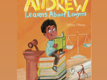 """Book Review: """"Andrew Learns About Lawyers"""" by Tiffany Obeng"""