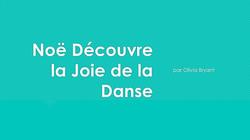 Noe decouvre la joie de la danse