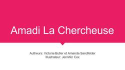 Amadi La Chercheuse