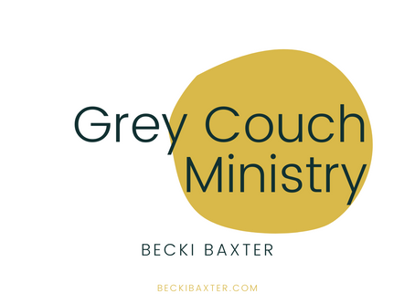 Grey Couch Ministry