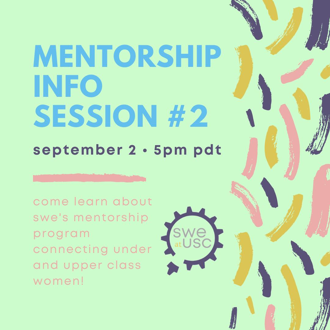Mentorship Info Session #2
