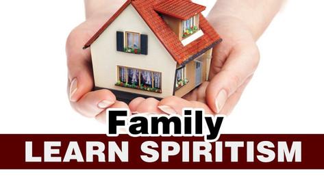 learn Spiritism Class 11- Family