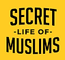 Secret Life of Muslims .png