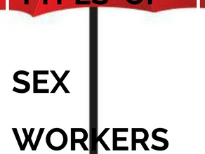 5 TYPES OF SEX WORKERS YOU DON'T KNOW ABOUT