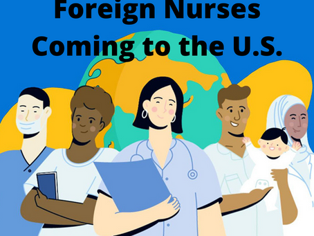 Foreign Nurses Coming to the U.S.