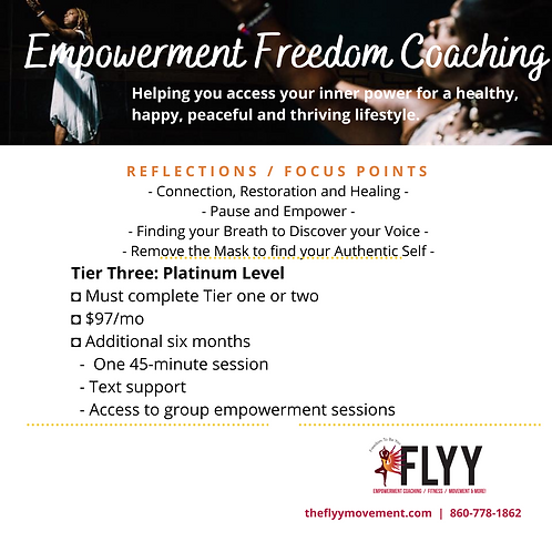 Empowerment Freedom Coaching (Tier 3)