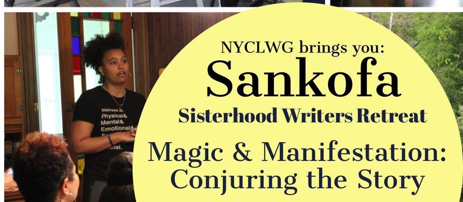 REGISTRATION OPEN: Sankofa Sisterhood Writer's Retreat – year six!