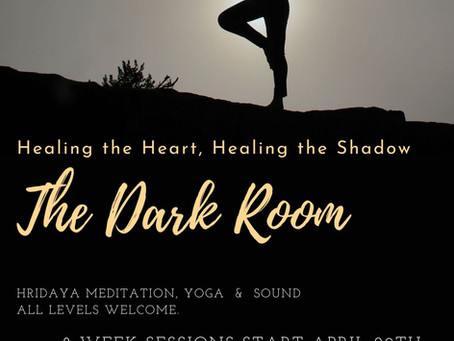 The Dark Room ~ Healing the Shadow