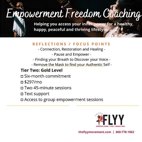 Empowerment Freedom Coaching (Tier 2)