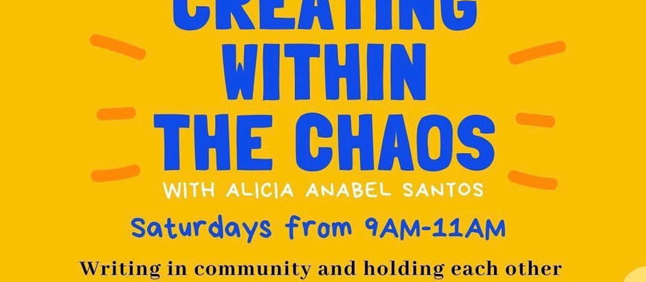 Writers Play date: Creating Within the Chaos Saturday's 9:00AM EST.