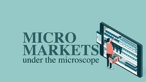 Spotlight: Micro markets under the spotlight