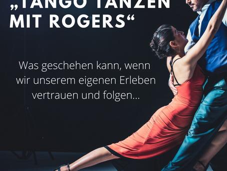 """""""Tango tanzen mit Rogers"""" - die Aktualisierungstendenz"""