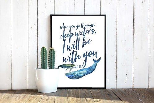 Isaiah 43:12 watercolor deep waters scripture quote Whales