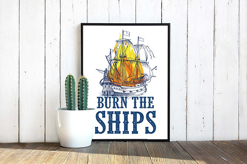 For King and Country, Burn the ships, fan art, printable art, ship, flames