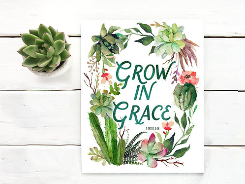 Grow in grace, Ephesians, scripture, wall art, art print, cactus, succulent, plants,