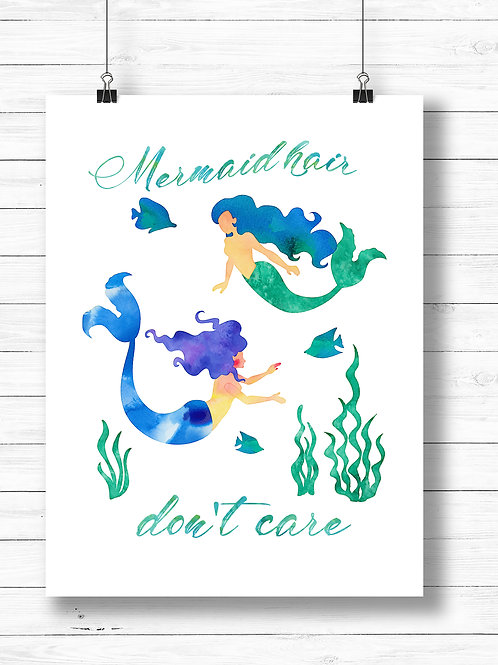 Mermaid hair, don't care | Printable art | girls room | girls bedroom