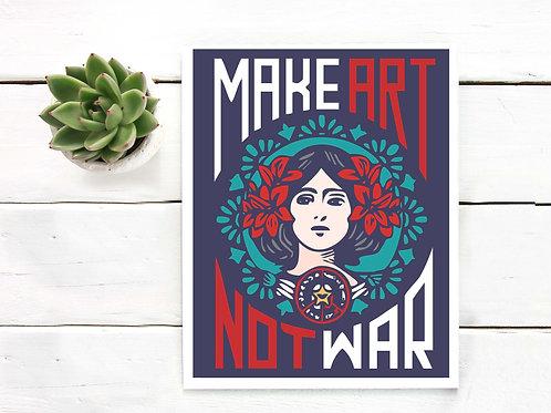 make art not war, make art, street art print, printable art