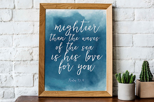 Mightier than the waves of the sea Psalm 93v4 Printable art Blue watercolor