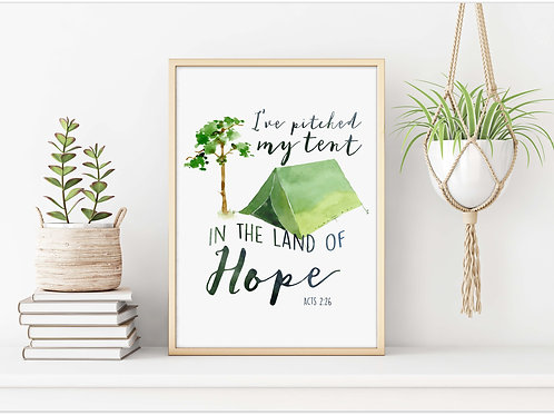 Acts 2:26 I have pitched my tent in the land of hope watercolor printable