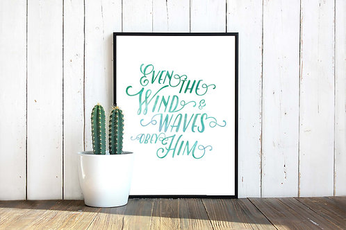 Even the wind and waves obey watercolor printable art blue green
