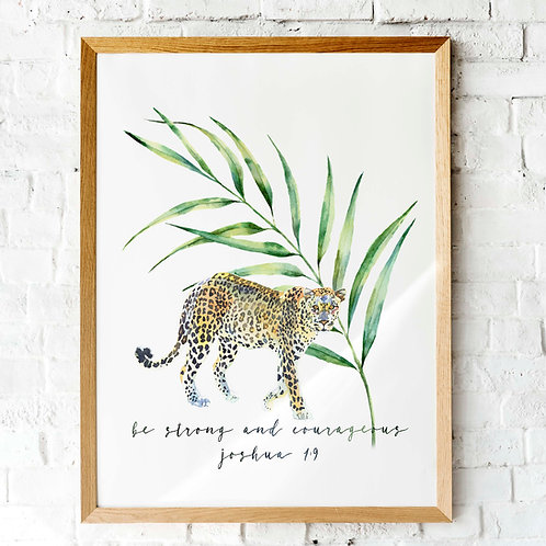Joshua 1v9 | Be strong and courageous | printable art, leopard watercolor jungle