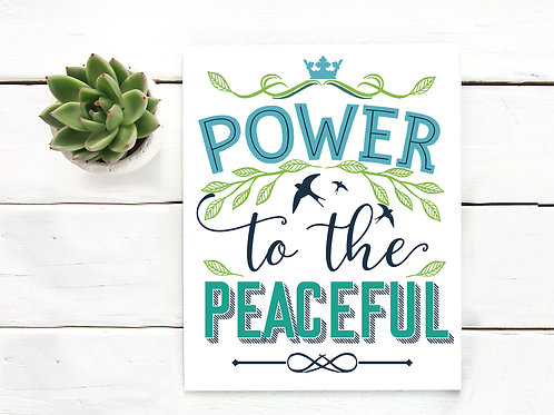 Printable sign, Power to the peaceful, peace sign, typography art print