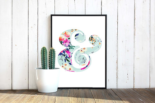 Floral ampersand, typography poster, art to print and frame, printable art, flowers, ampersand