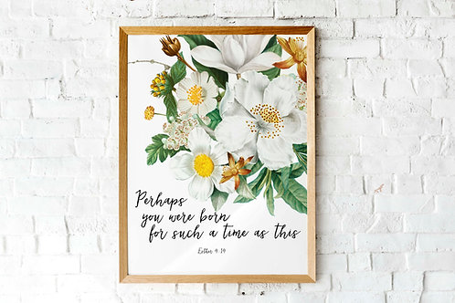Esther 9v14 |Born for such a time as this | printable art