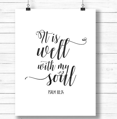 picture regarding It is Well With My Soul Printable known as It is perfectly with my soul Calligraphy hymn quotation Printable artwork
