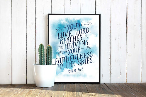 Psalm 36 Your Love o Lord | Blue clouds Watercolor Scripture pri