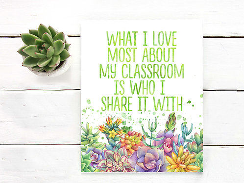 Classroom art, teacher gift, classroom, teacher, i love my classroom, succulents, cactus, cacti,