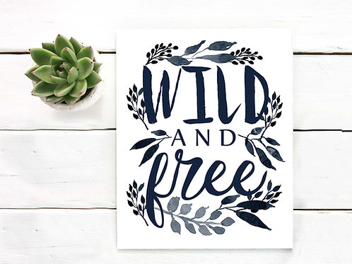 Wild and free watercolor ink typography hand lettering