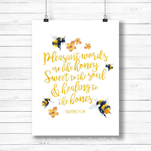 Proverbs 16v26 Watercolor Honey bees Pleasant words sweet to the soul watercolor illustration Watercolor scripture print bibl