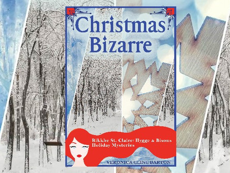 Veronica's #WritersDiary, It's a #BookCover Reveal, Introducing #Christmas Bizarre!
