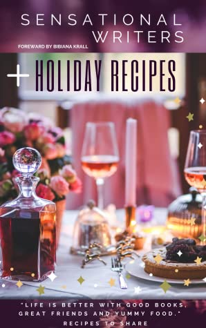 Sensational Writers + Holiday Recipes