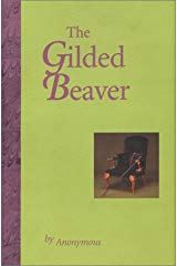 The Gilded Beaver M L Holton