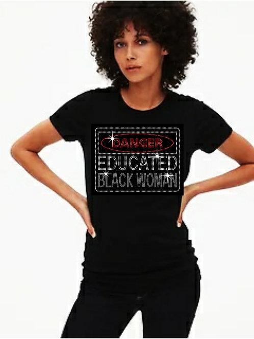 Danger: Educated Black Woman bling tee or Tote bag