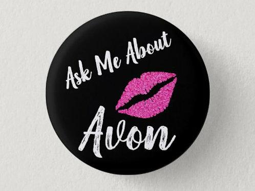 AVON: Ask Me About Avon button